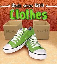 Wants vs Needs: Clothes by Linda Staniford (2015, Hardcover)