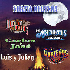 Fogata Norteña (CD) by Urias, Carlos y Jose, Luis y Julian,Marineros, Ojinaga