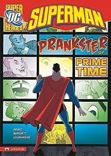 Superman: Prankster of Prime Time (DC Super Heroes)
