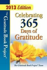 The Gratitude Book Project: Celebrating 365 Days of Gratitude by Kozik, Donna