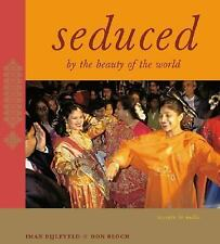 Seduced By the Beauty of the World: Travels In India-ExLibrary