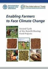 Enabling Farmers to Face Climate Change : Second Cycle of the Benefit Sharing...