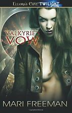 VALKYRIE'S VOW by Mari Freeman EROTIC PARANORMAL 1 w/MENAGE MMF  2/1 ~ OOP VHTF