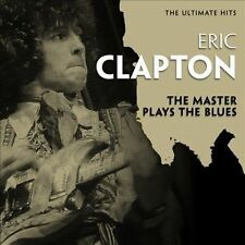 The  Ultimate Hits: The Master Plays the Blues by Eric Clapton (CD, May-2012,...