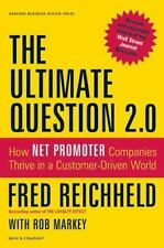 HARDCOVER BOOK : The Ultimate Question 2.0 : How Net Promoter Companies Thrive