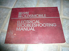 1981 Oldsmobile Electrical Troubleshooting Manual - Cutlass 88 98 Toronado