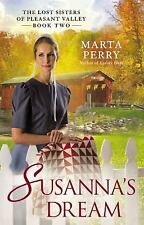 Susanna's Dream : The Lost Sisters of Pleasant Valley, Book Two by Marta...