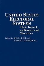 United States Electoral Systems: Their Impact on Women and Minorities (Contribut