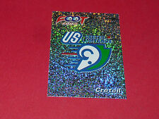 399 BADGE ECUSSON US CRETEIL LUSITANOS PANINI  FOOT 2004  FOOTBALL 2003-2004