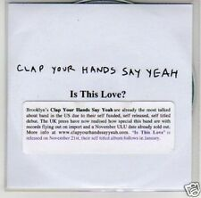 (B452) Clap Your Hands Say Yeah, Is This Love? - DJ CD