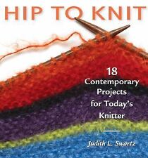 Hip to Knit (Hip to . . . Series) by Swartz, Judith
