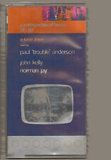 A RETROSPECTIVE OF HOUSE 3 91-96 PAUL 'TROUBLE' JOHN KELLY NORMAN JAY 3 TAPES