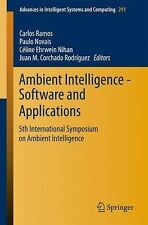 Advances in Intelligent Systems and Computing: Ambient Intelligence -...