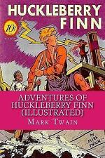 Adventures of Huckleberry Finn (Illustrated) by Mark Twain (2014, Paperback)