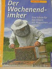 Der Wochenend - Imker von Karl Weiss, Imker,Imkerei,bee,Wochenendimker