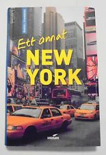 Ett Annat New York - Swedish Travel Guide For New York by Daniel Svanberg