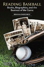 Reading Baseball: Books, Biographies, and the Business of the Game