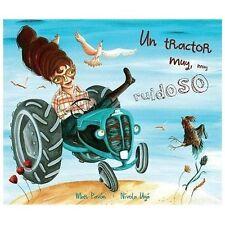 Un tractor muy, muy ruidoso (Spanish Edition)