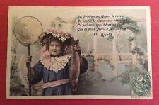 CPA. 1er AVRIL. 1907. Petite Fille. Poisson. Filet de Pêche. Paysage Lacustre.