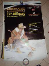 KEN PARKER-RARISSIMO POSTER-2004-IVO MILAZZO-L'AVVENTURA A FUMETTI-100x70 CIRCA