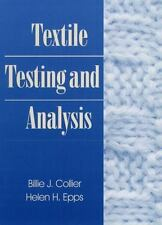 Textile Testing and Analysis by Collier, Billie J., Epps, Helen H.