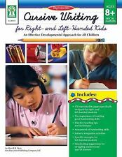 Cursive Writing for Right- & Left- Handed Kids, Grades 3 - 7: An Effective Devel