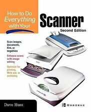 How to Do Everything with Your Scanner by David Huss (2003, Paperback)