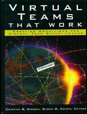 VIRTUAL TEAMS THAT WORK, CREATING CONDITIONS FOR VIRTUAL TEAM EFFECTIVENESS BOOK