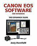 Canon EOS Software for Windows by Andy Stansfield (2009, Paperback)