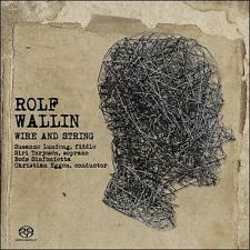 Rolf Wallin: Wire & String, New Music