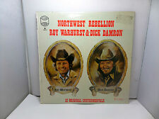 NORTHWEST REBELLION ROY WARHURST & DICK DAMRON WRS102 WESTWOOD REC LP VINYL