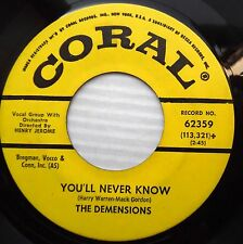 DEMENSIONS You'll never know Fly me to the moon DOOWOP original Coral 45 e6124