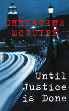 Until Justice Is Done, McGuire, Christine, New Book
