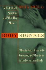 Body Signals: Midlife Health Symptoms and What They Mean, Lowell, Bruce K., 0062