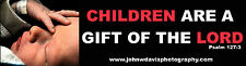 Pro Life Sticker Psalm 127:3 Children are a gift of the Lord Christian Catholic