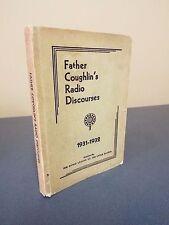 1932 Father Coughlin's Radio Discourses