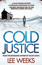 Cold Justice (Dc Ebony Willis 3), Weeks, Lee, Very Good condition, Book