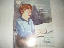Kids paperback:Talk to God I'll Get The Message-help young people understand dea