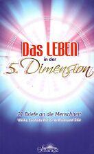 DAS LEBEN IN DER 5. DIMENSION - Ulrike Koller & Raimund Stix BUCH - NEU