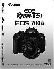 Canon REBEL T5i EOS 700D Digital Camera User Instruction Guide  Manual