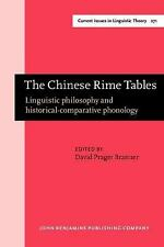 The Chinese Rime Tables: Linguistic philosophy and historical-comparative phonol