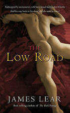 The Low Road by James Lear (Paperback)