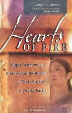 Hearts of Fire: Eight Women in the Underground Church and Their Stories of Cost