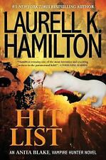 HIT LIST-Laurell K Hamilton (2011 Hardcover,DJ)1st Ed -Anita Blake Vampire Novel