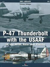 Kagero SMI Library 7: P-47 Thunderbolt with the USAAF In The MTO, Asia & Pacific
