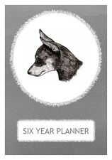 Miniature Pinscher Dog Show Six Year Planner/Diary by Curiosity Crafts 2017-2022