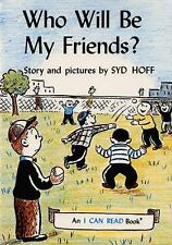 Who Will Be My Friends? (An Early I Can Read Book)-ExLibrary