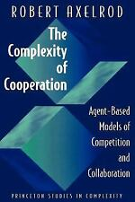 The Complexity of Cooperation: Agent-Based Models of Competition and Collaborat