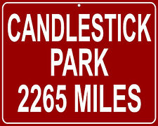San Francisco Giants & 49ers Candlestick Park - distance to your house