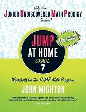 Jump: Jump at Home - Grade 7 : Worksheets for the Jump Math Program by John...